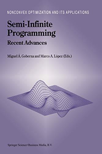 Semi-Infinite Programming Recent Advances Nonconvex Optimization and Its Applications