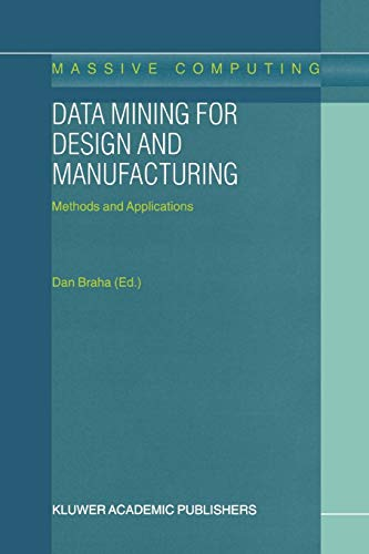 9781441952059: Data Mining for Design and Manufacturing: Methods and Applications (Massive Computing)