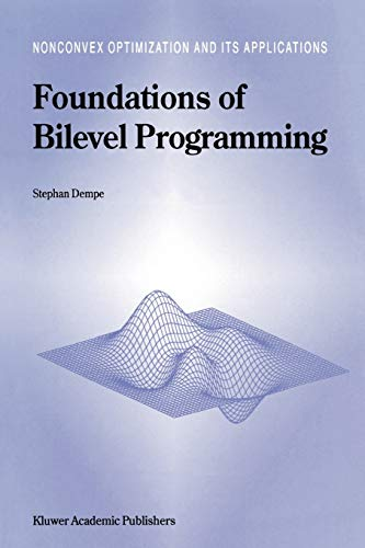 9781441952202: Foundations of Bilevel Programming (Nonconvex Optimization and Its Applications) (Volume 61)