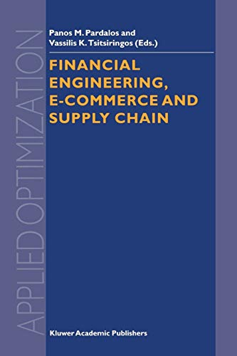 9781441952226: Financial Engineering, E-commerce and Supply Chain (Applied Optimization)