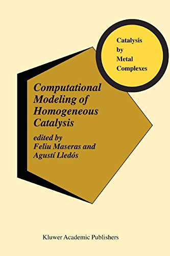 9781441952325: Computational Modeling of Homogeneous Catalysis (Catalysis by Metal Complexes) (Volume 25)