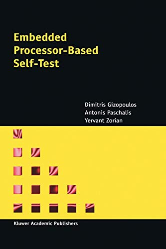 9781441952523: Embedded Processor-Based Self-Test (Frontiers in Electronic Testing)