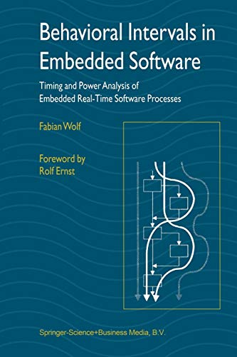 9781441952967: Behavioral Intervals in Embedded Software: Timing and Power Analysis of Embedded Real-Time Software Processes