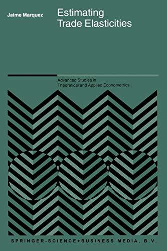 Estimating Trade Elasticities: Jaime Marquez