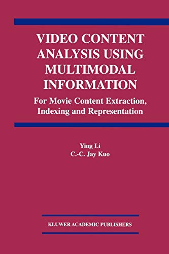 9781441953650: Video Content Analysis Using Multimodal Information: For Movie Content Extraction, Indexing and Representation