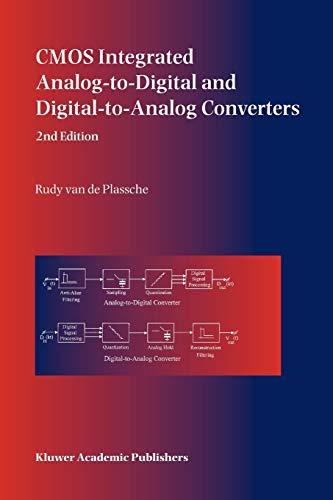 CMOS Integrated Analog-to-Digital and Digital-to-Analog Converters: Rudy J. van de Plassche