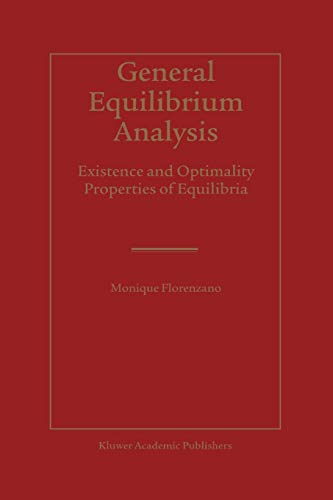 General Equilibrium Analysis. Existence and Optimality Properties of Equilibria: MONIQUE FLORENZANO