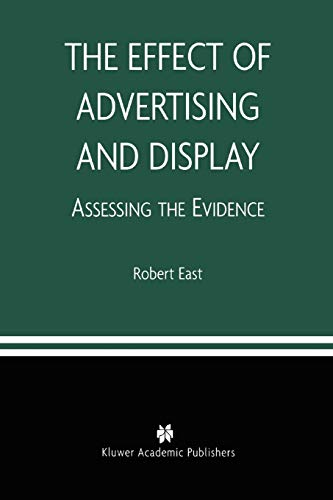 9781441953735: The Effect of Advertising and Display: Assessing the Evidence