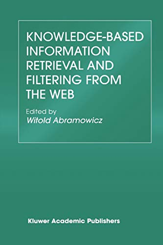 9781441953766: Knowledge-Based Information Retrieval and Filtering from the Web (The Springer International Series in Engineering and Computer Science)