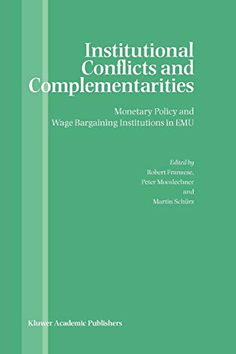 9781441953803: Institutional Conflicts and Complementarities: Monetary Policy and Wage Bargaining Institutions in EMU