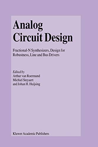 9781441953858: Analog Circuit Design: Fractional-N Synthesizers, Design for Robustness, Line and Bus Drivers