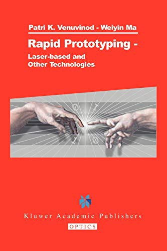 9781441953889: Rapid Prototyping: Laser-based and Other Technologies