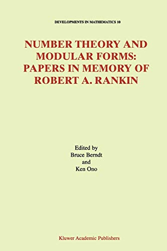 Number Theory and Modular Forms: Papers in Memory of Robert A. Rankin