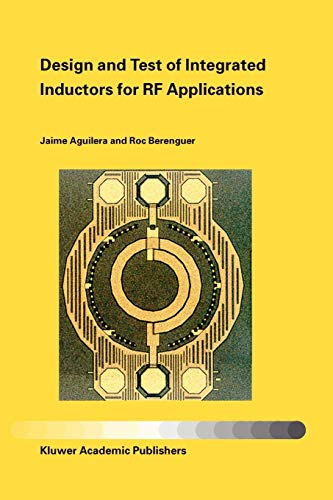 9781441954114: Design and Test of Integrated Inductors for RF Applications