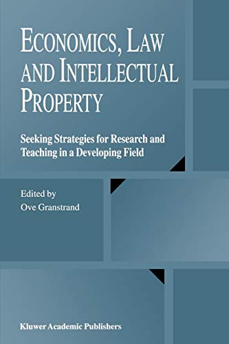 9781441954169: Economics, Law and Intellectual Property: Seeking Strategies for Research and Teaching in a Developing Field