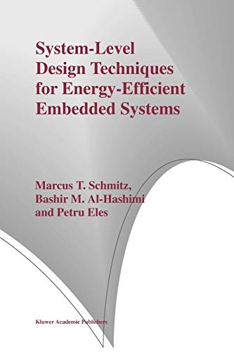 System-Level Design Techniques for Energy-Efficient Embedded Systems: Petru Eles