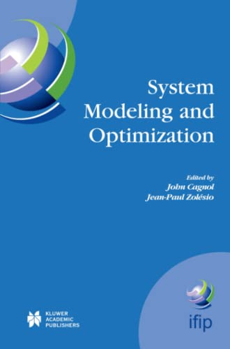 9781441954336: System Modeling and Optimization: Proceedings of the 21st IFIP TC7 Conference held in July 21st - 25th, 2003, Sophia Antipolis, France (IFIP Advances in Information and Communication Technology)