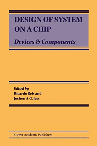 9781441954541: Design of System on a Chip: Devices & Components