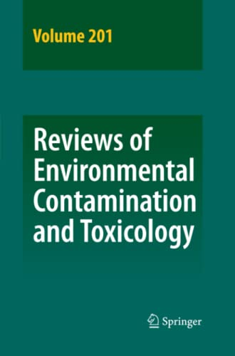 9781441954909: Reviews of Environmental Contamination and Toxicology Volume 201