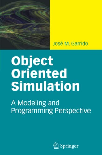 9781441955005: Object Oriented Simulation: A Modeling and Programming Perspective