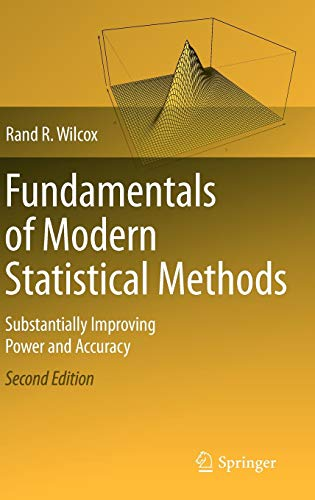 9781441955241: Fundamentals of Modern Statistical Methods: Substantially Improving Power and Accuracy