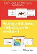 9781441955340: Modeling and Simulation in Scilab/Scicos with Scicoslab 4.4