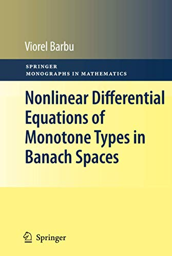 9781441955418: Nonlinear Differential Equations of Monotone Types in Banach Spaces (Springer Monographs in Mathematics)