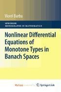 9781441955531: Nonlinear Differential Equations of Monotone Types in Banach Spaces