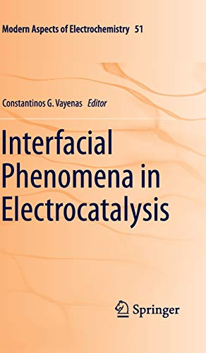 Interfacial Phenomena in Electrocatalysis: Constantinos G. Vayenas