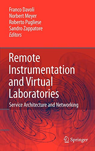 Remote Instrumentation and Virtual Laboratories: Franco Davoli