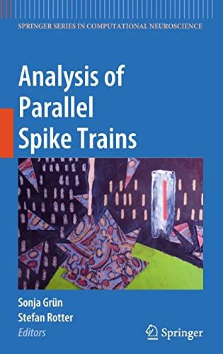 Analysis of Parallel Spike Trains (Hardback)