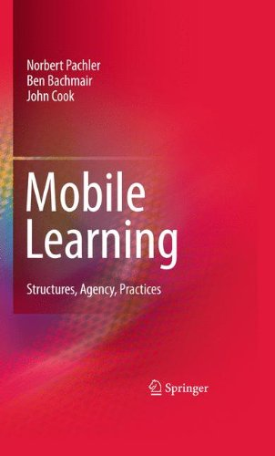 9781441956781: Mobile Learning: Structures, Agency, Practices