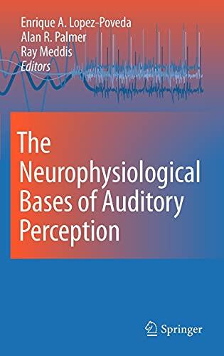 The Neurophysiological Bases of Auditory Perception (Hardback)