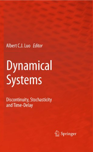 Dynamical Systems: Discontinuity, Stochasticity and Time-Delay (Hardback)