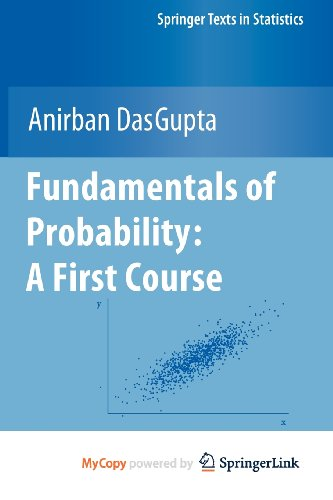 9781441957818: Fundamentals of Probability: A First Course