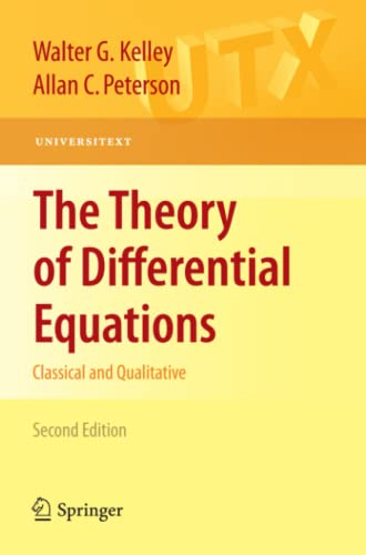 9781441957825: The Theory of Differential Equations: Classical and Qualitative (Universitext)