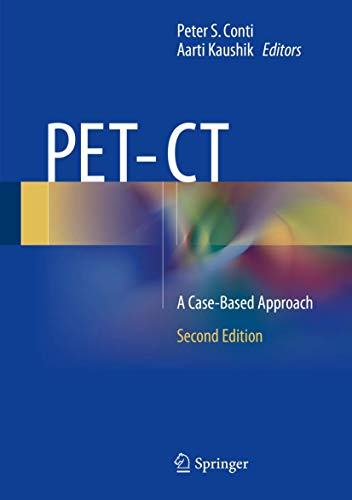 9781441958105: PET-CT: A Case Based Approach