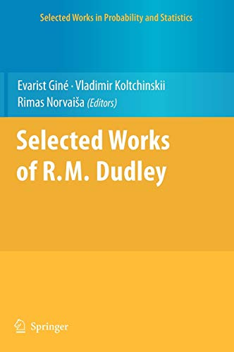Selected Works of R.M. Dudley: Evarist Giné