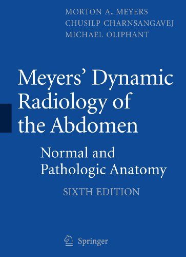 9781441959386: Meyers' Dynamic Radiology of the Abdomen: Normal and Pathologic Anatomy