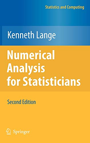 Numerical Analysis for Statisticians (Statistics and Computing): Lange, Kenneth