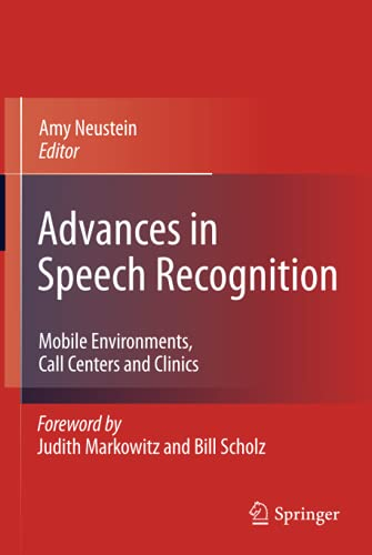 Advances in Speech Recognition: Amy Neustein