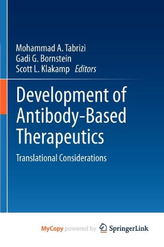 9781441959645: Development of Antibody-Based Therapeutics
