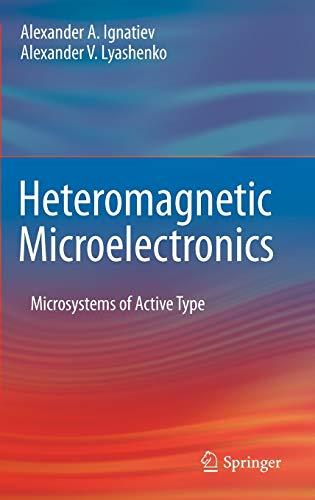 Heteromagnetic Microelectronics: Alexander A. Ignatiev