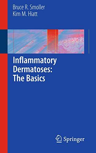 9781441960030: Inflammatory Dermatoses: The Basics