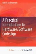 9781441960078: A Practical Introduction to Hardware/Software Codesign