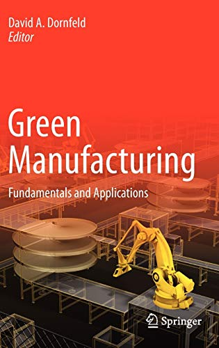Green Manufacturing: Fundamentals and Applications (Green Energy and Technology)