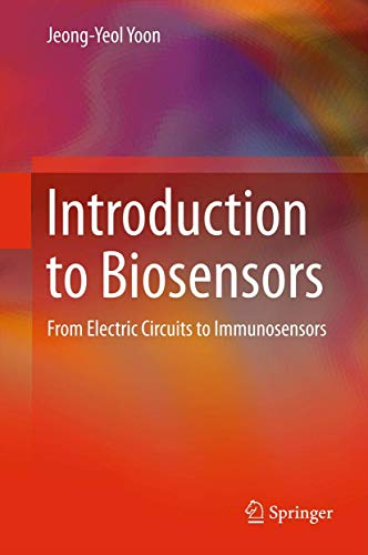 9781441960214: Introduction to Biosensors: From Electric Circuits to Immunosensors