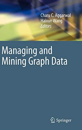 9781441960443: Managing and Mining Graph Data (Advances in Database Systems)