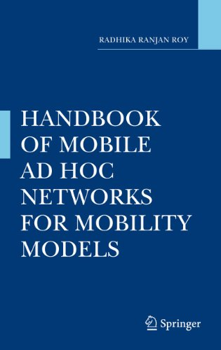 Handbook of Mobile Ad Hoc Networks for Mobility Models (Hardback): Radhika Ranjan Roy