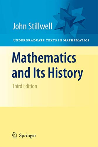 9781441960528: Mathematics and Its History (Undergraduate Texts in Mathematics)